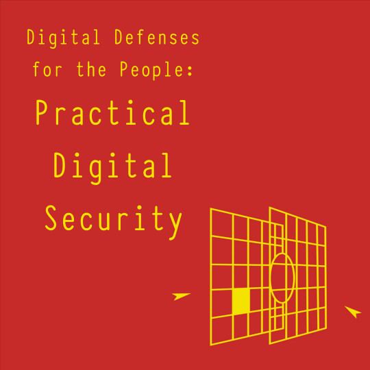 Poster for Digital Defenses for the People: Practical Digital Security