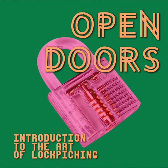 Poster for Open Doors: Introduction to the Art of Lockpicking