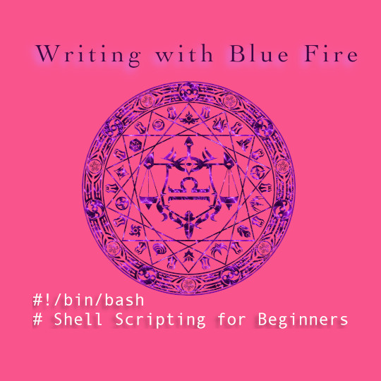 Poster for Writing with Blue Fire: Shell Scripting for Beginners